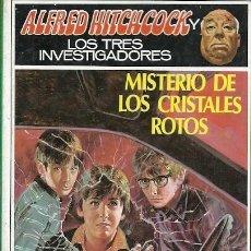 Libros de segunda mano: ALFRED HITCHCOCK Y LOS TRES INVESTIGADORES MISTERIO DE LOS CRISTALES ROTOS. Lote 157129518