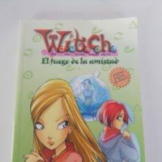 Libros de segunda mano: WITCH. EL FUEGO DE LA AMISTAD.. Lote 158128164