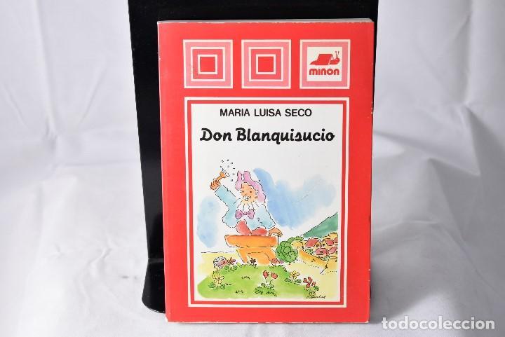 DON BLANQUISUCIO , SECO , MARIA LUISA (Libros de Segunda Mano - Literatura Infantil y Juvenil - Novela)
