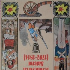 Libros de segunda mano: ES CURIOSES REVOLTES D'EN XATEROT / ORIOL VERGEST 1990 - ARRELS Nº 14 - STOCK LLIBRERIA !! . Lote 159411414