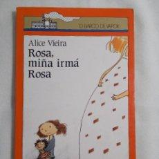 Libros de segunda mano: O BARCO DE VAPOR (1990) ROSA, MIÑA IRMÁ ROSA. Lote 159756830