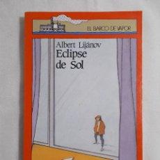 Libros de segunda mano: EL BARCO DE VAPOR (1989) ECLIPSE DE SOL. Lote 159758770