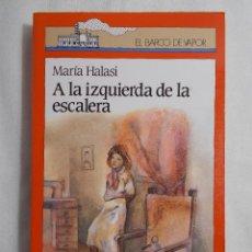 Libros de segunda mano: EL BARCO DE VAPOR (1991) A LA IZQUIERDA DE LA ESCALERA. Lote 159759830