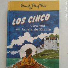 Libros de segunda mano: LOS CINCO OTRA VEZ EN LA ISLA DE KIRRIN/ENID BLYTON. Lote 160163754