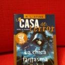 Libros de segunda mano: LA CASA DEL TERROR.N°8.LA CHICA FANTASMA.LAS NUEVAS PESADILLAS DE R.L.STINE. Lote 160373526