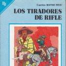Libros de segunda mano: LOS TIRADORES DE RIFLE - CAPITÁN MAYNE REID. Lote 160462754