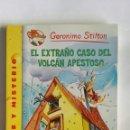 Libros de segunda mano: GERONIMO STILTON EL EXTRAÑO CASO DEL VOLCÁN APESTOSO. Lote 160464380