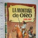 Libros de segunda mano: LA MONTAÑA DE ORO (KARL MAY) *** LIBRO NOVELA WESTERN (COLECCIÓN HISTORIAS) *** BRUGUERA. Lote 160465306