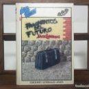 Libros de segunda mano: FRAGMENTOS DEL FUTURO - JACK LONDON - ANAYA / COLECCION TUS LIBROS 43. PRIMERA EDICION 1984. Lote 160468578