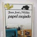 Libros de segunda mano: PAPEL MOJADO DE JUAN JOSÉ MILLÁS COLECCION TUS LIBROS DE ANAYA. Lote 160471586