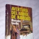 Libros de segunda mano: CLUB DEL PINO SOLITARIO: AVENTURA DEL ÁRBOL DE NAVIDAD. MALCOLM SAVILLE. AVENTURA Nº 69. MOLINO 1966. Lote 160484306