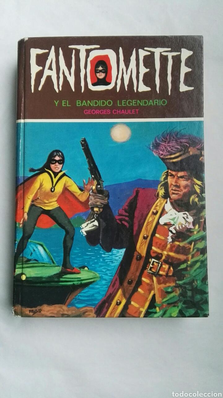 FANTOMETTE Y EL BANDIDO LEGENDARIO (Libros de Segunda Mano - Literatura Infantil y Juvenil - Novela)