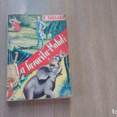 Libros de segunda mano: EMILIO SALGARI - LA FAVORITA DEL MAHDI. Lote 160547154