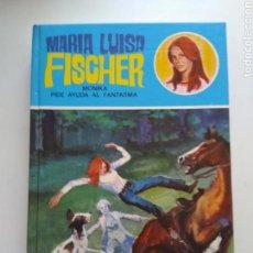 Libros de segunda mano: MONIKA PIDE AYUDA AL FANTASMA/MARÍA LUISA FISCHER. Lote 160672849