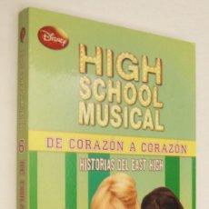 Libros de segunda mano: DE CORAZON A CORAZON - HIGH SCHOOL MUSICAL - HELEN PERELMAN. Lote 161234570