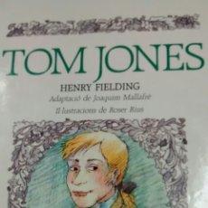 Libros de segunda mano: TOM JONES DE HENRY FIELDING (PROA). Lote 161362058
