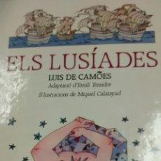 Libros de segunda mano: ELS LUSIADES DE LUIS DE CAMOES (PROA). Lote 161362310