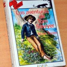 Libros de segunda mano: TUS LIBROS - Nº 118: LAS AVENTURAS DE TOM SAWYER - DE MARK TWAIN - EDITORIAL ANAYA - 1ª EDICIÓN 1991. Lote 162575482
