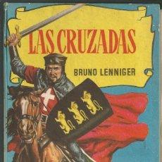 Libros de segunda mano: LAS CRUZADAS - COLECCIÓN HISTORIAS Nº 37 - BRUGUERA, AÑO 1958. Lote 162712338