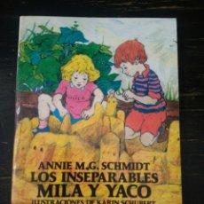 Libros de segunda mano: LOS INSEPARABLES MILA Y YACO. M.G. SCHMIDT, A. AUSTRAL JUVENIL. ESPASA CALPE. MADRID, 1990. Lote 162769490