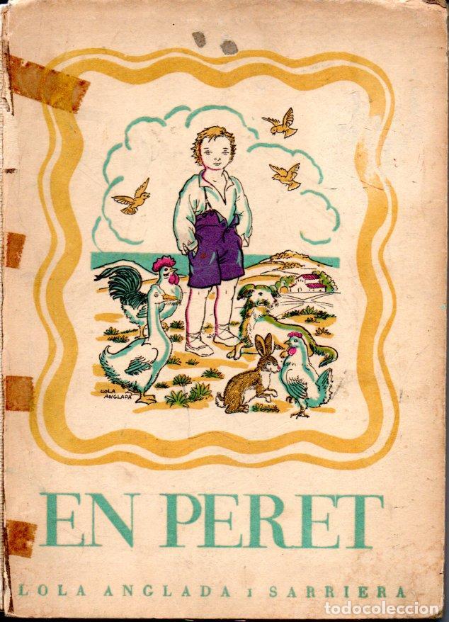 LOLA ANGLADA I SARRIERA : EN PERET (DALMAU, 1963) (Libros de Segunda Mano - Literatura Infantil y Juvenil - Novela)