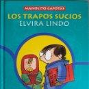 Libros de segunda mano: MANOLITO GAFOTAS LOS TRAPOS SUCIOS 1997. Lote 162948048