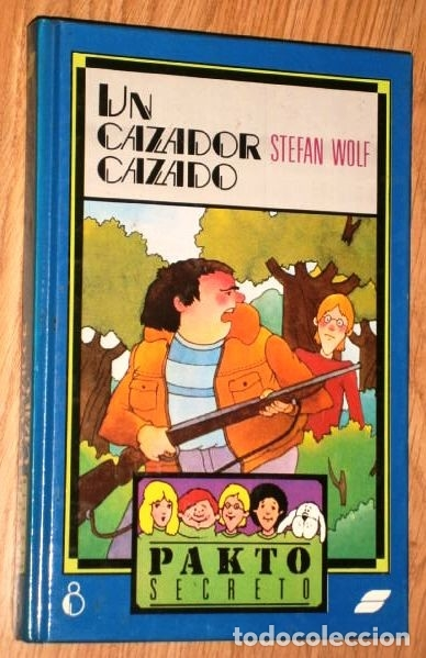 Libros de segunda mano: Lote 3 Libros Serie Pakto Secreto por Stefan Wolf de Ed. Susaeta en Madrid 1987 - Foto 3 - 163406722
