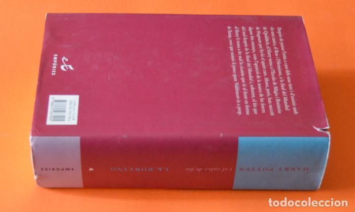 Libros de segunda mano: HARRY POTTER I EL CALZE DE FOC - J.K. ROWLING - EMPURIE - EN CATALA - Foto 3 - 163716422