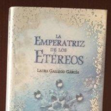Libros de segunda mano: LIBRO LA EMPERATRIZ DE LOS ETÉREOS. LAURA GALLEGO GARCÍA. EDITORIAL ALFAGUARA.PRIMERA EDICIÓN 2007. Lote 163973374