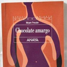 Libros de segunda mano: CHOCOLATE AMARGO, PRESSLER, MIRJAM. Lote 164093566