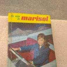 Libros de segunda mano: LIBRO UN VIAJE DE MARISOL N°4 - COLECCIÓN FRANJA AMARILLA - EDITORIAL FELICIDAD - AÑO 1962 -. Lote 164748481