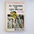 Libros de segunda mano: EL TESORO DE LOS INCAS,HISTORIAS SELECCIÓN,SALGARI Nº 9, BRUGUERA, 1ª PRIMERA EDICIÓN,1972. Lote 164893074