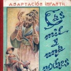 Libros de segunda mano: LAS MIL Y UNA NOCHES SERIE 1ª (MAUCCI, 1943). Lote 165390050