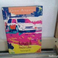 Libros de segunda mano: LMV - SCRATH. FERNANDO LALANA - PREMIO GRAN ANGULAR 1991. Lote 165721418