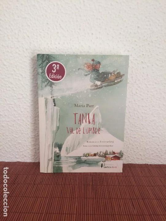 TANIA. VAL DE LUMBRE - MARIA PARR - ILUSTRACIONES DE ZIZANNA CELEJ - NÓRDICA INFANTIL (Libros de Segunda Mano - Literatura Infantil y Juvenil - Novela)