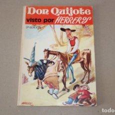 Libros de segunda mano: DON QUIJOTE VISTO POR HERREROS, PRINCIPALES AVENTURAS DE DON QUIJOTE - EDITORA NACIONAL 1974. Lote 165757950