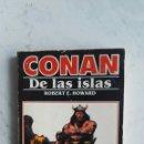 Libros de segunda mano: CONAN DE LAS ISLAS. Lote 166734868