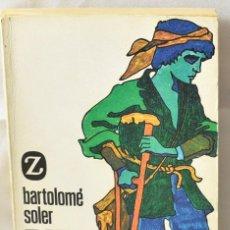 Libros de segunda mano: PATA PALO. SOLER, BARTOLOMÉ. Lote 166815394