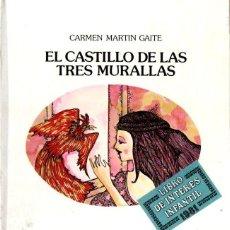 Livres d'occasion: CARMEN MARTIN GAITE : EL CASTILLO DE LAS TRES MURALLAS (LUMEN, 1981) PRIMERA EDICIÓN. Lote 166874288