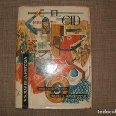 Libros de segunda mano: EL CID FIGURAS DE LA HISTORIA HEROES Y DESCUBRIDORES EDICIONES GAISA. Lote 166890296
