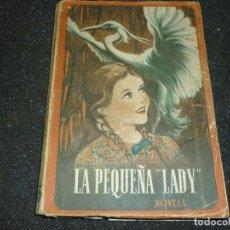 Libros de segunda mano: LA PEQUEÑA LADY DE F. VILLANUEVA- 1955. Lote 167163896