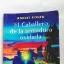 Libros de segunda mano: EL CABALLERO DE LA ARMADURA OXIDADA. Lote 167478484