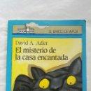 Libros de segunda mano: EL MISTERIO DE LA CASA ENCANTADA. Lote 167483430