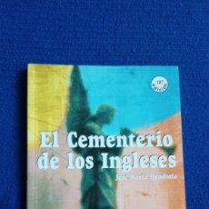 Libros de segunda mano: EL CEMENTERIO DE LOS INGLESES. JOSÉ M° MENDIOLA. NÚMERO 14.PERISCOPIO. EDEBE.. Lote 167562582