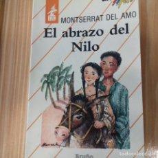 Libros de segunda mano: EL ABRAZO DEL NILO MONTSERRAT DEL AMO. Lote 167658592