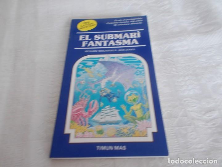 TRIA LA TEVA AVENTURA Nº 19 EL SUBMARÍ FANTASMA (Libros de Segunda Mano - Literatura Infantil y Juvenil - Novela)