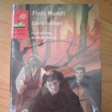 Libros de segunda mano: FINIS MUNDI EL BARCO DE VAPOR SM LAURA GALLEGO. Lote 178824068