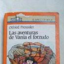 Libros de segunda mano: LAS AVENTURAS DE VANIA EL FORZUDO EL BARCO DE VAPOR. Lote 168389372
