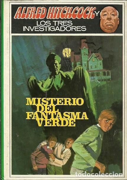 ALFRED HITCHCOCK Y LOS TRES INVESTIGADORES MISTERIO DEL FANTASMA VERDE (Libros de Segunda Mano - Literatura Infantil y Juvenil - Novela)
