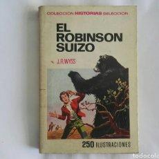 Libros de segunda mano: EL ROBINSON SUIZO COLECCIÓN HISTORIAS SELECCIÓN. Lote 168576826